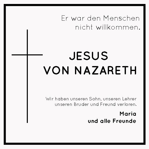 160325 todesanzeige - Karfreitag: Er war den Menschen nicht willkommen!